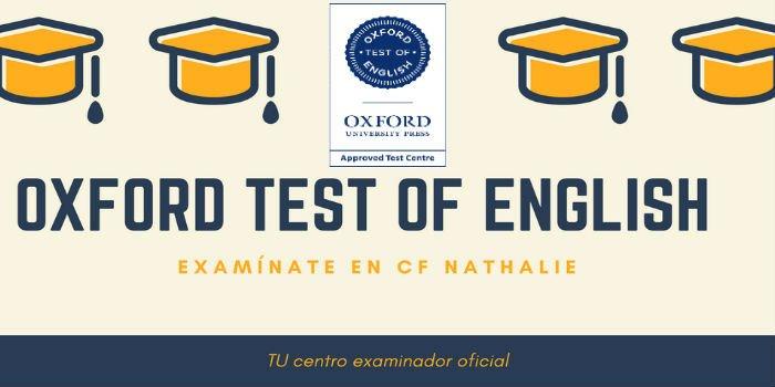 Oxford Test Of English Todo Lo Que Debes Saber Nathalie Language Experiences