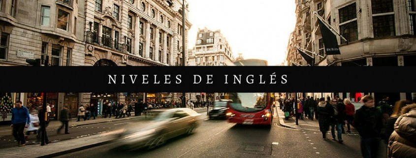 niveles de inglés