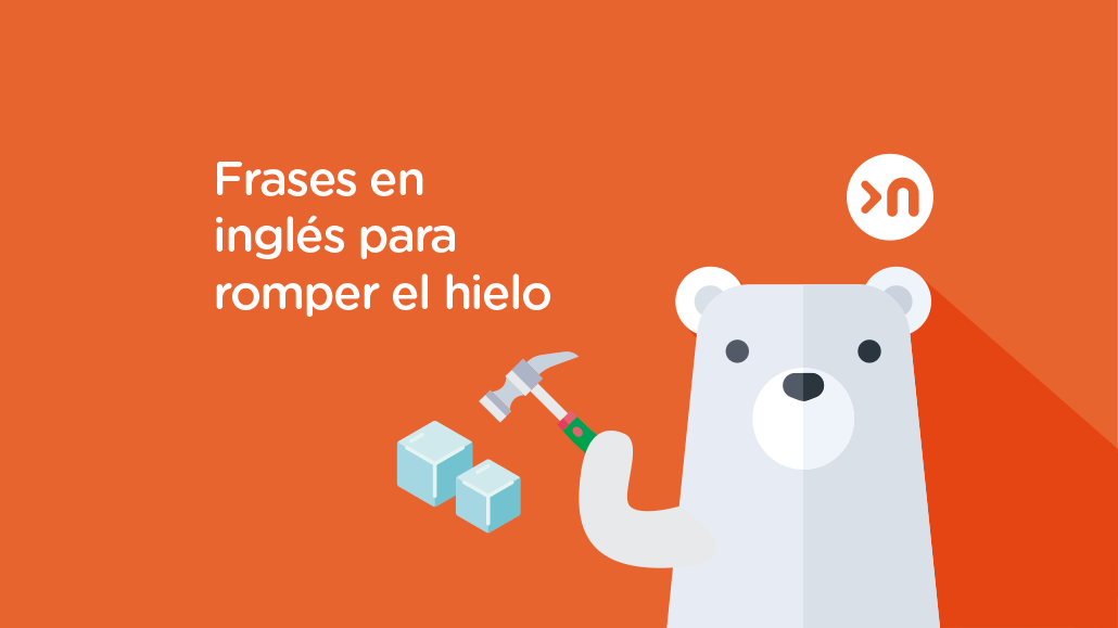 nathalie-language-experiences-blog-frases-en-ingles-para-romper-hielo