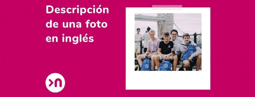 Descripción De Una Foto En Inglés 7 Consejos Muy Top
