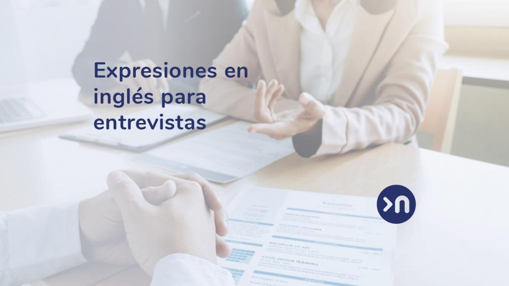 Entrevista De Trabajo En Inglés Más Consejos Frases Y