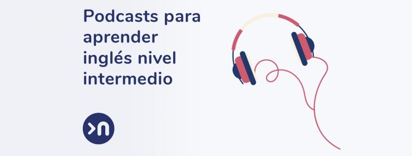 nathalie-language-experiences-blog-podcast-inglés-intermedio