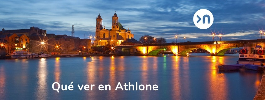 nathalie-language-experiences-blog-que-ver en Athlone