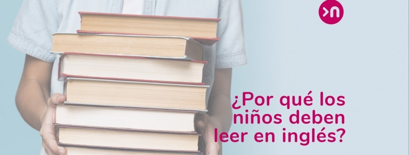 nathalie-language-experiences-por-que-deben-leer-ingles